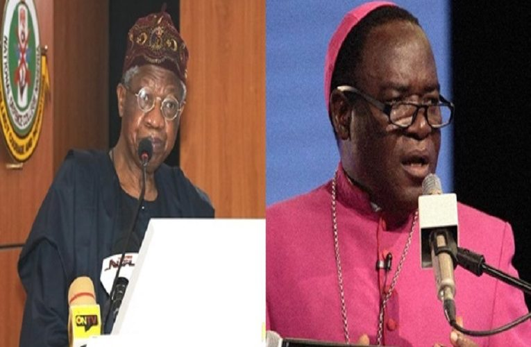 Lai Mohammed: Kukah's Nepotism Statement Can Trigger Unintended Consequences