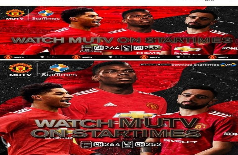 Manchester United Announces Partnership With Startimes To Offer MUTV In Nigeria